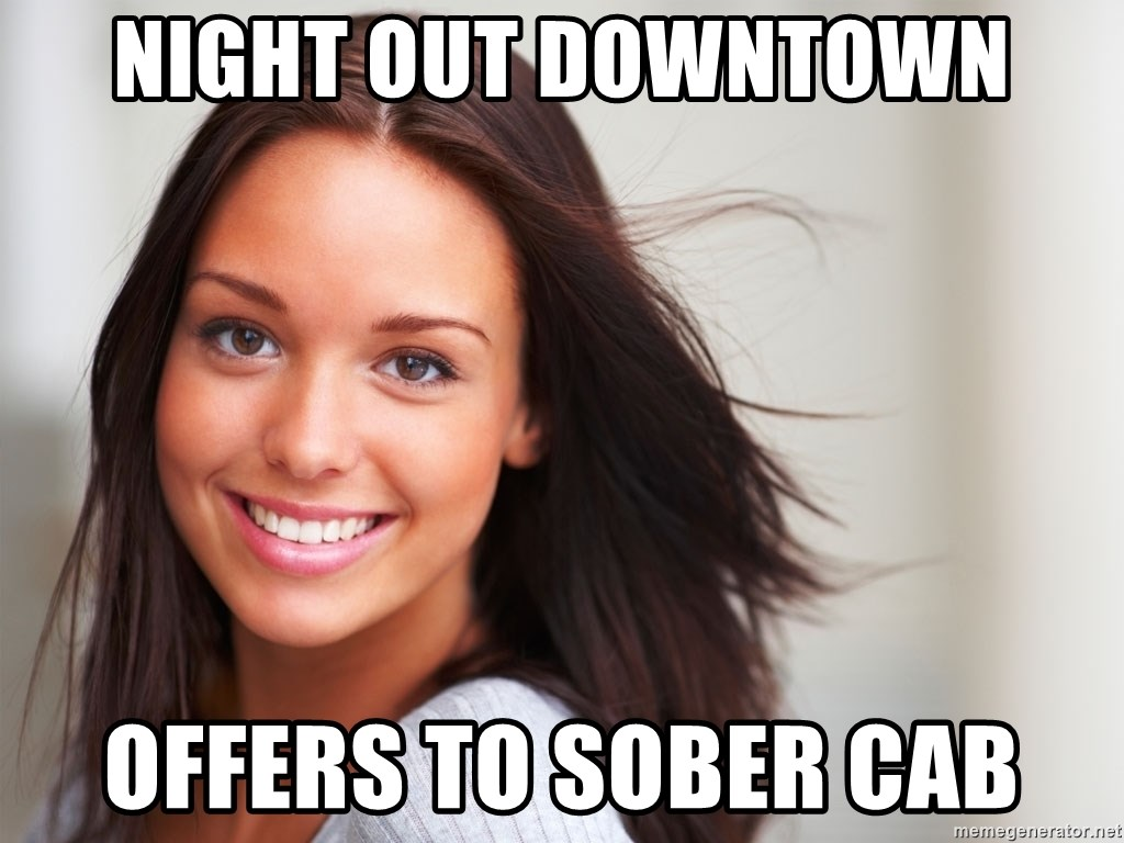 Good Girl Gina - NIGHT OUT DOWNTOWN OFFERS TO SOBER CAB