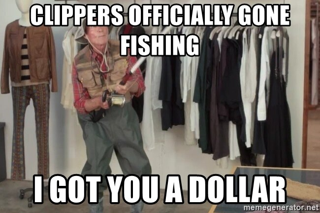 State Farm Fisherman - Clippers officially gone fishing I got you a dollar