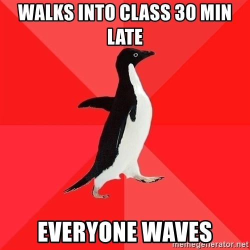 Socially Awesome Penguin - wALKS INTO CLASS 30 MIN LATE eVERYONE WAVES