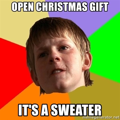 Angry School Boy - Open christmas gift It's a sweater