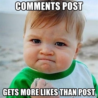 Victory Baby - comments post gets more likes than post