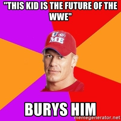 """Hypocritical John Cena - """"This kid is the future of the WWE"""" Burys him"""