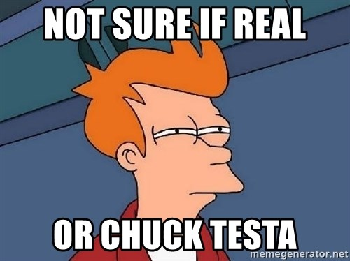 FRY FRY - Not sure if real or chuck testa