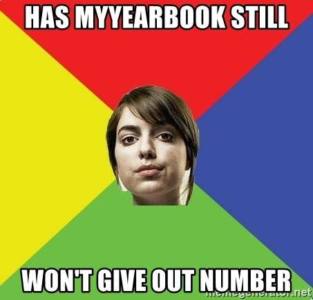 Non Jealous Girl - has myyearbook still won't give out number