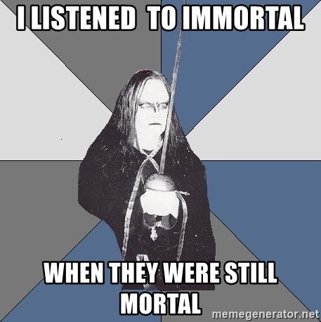 Black Metal Sword Kid - I LISTENED  TO IMMORTAL WHEN THEY Were still mortal