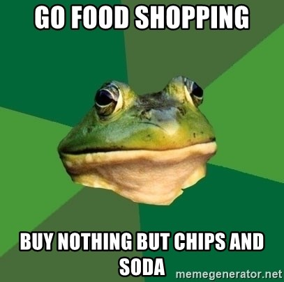Foul Bachelor Frog - Go food shopping Buy nothing but chips and soda