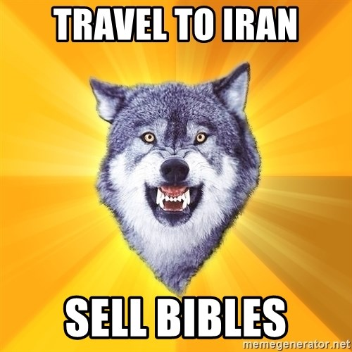 Courage Wolf - travel to iran sell bibles