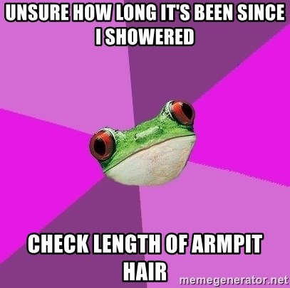 Foul Bachelorette Frog - Unsure how long it's been since i showered check length of armpit hair
