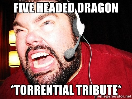 Angry Gamer - Five headed dragon *torrential tribute*