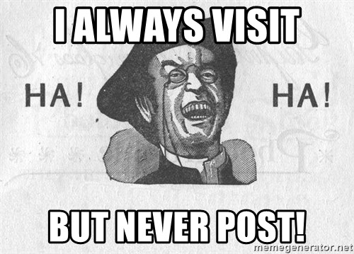 Ha Ha Guy - I always visit but never post!