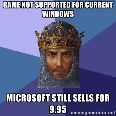 Age Of Empires - game not supported for current windows microsoft still sells for 9.95