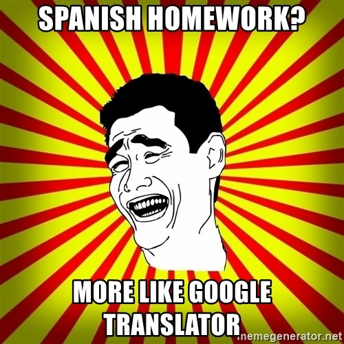 Yao Ming trollface - spanish homework? more like google translator
