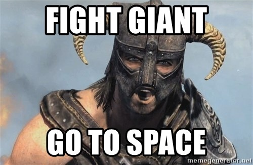 Fus Ro Dah - Fight giant go to space