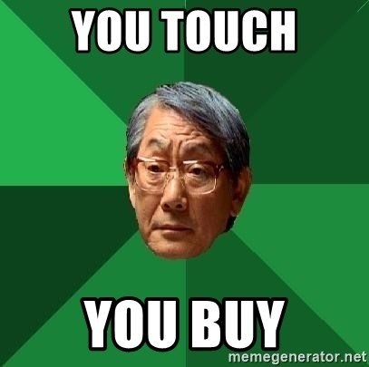 High Expectations Asian Father - You touch  you buy