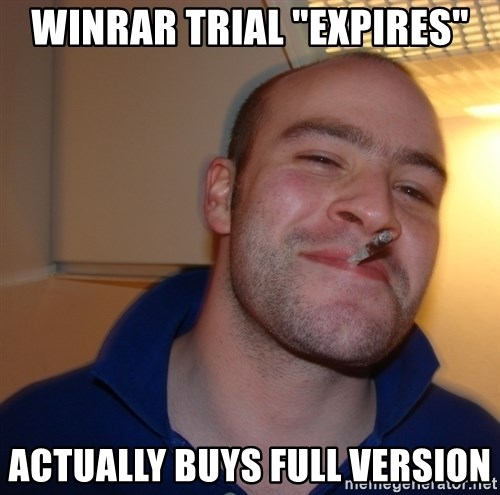 "Good Guy Greg - winrar trial ""expires"" actually buys full version"