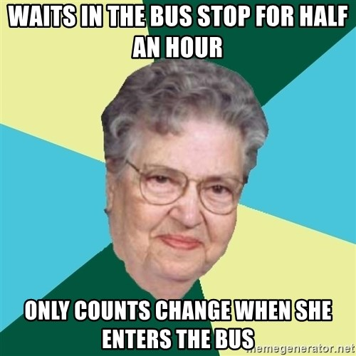 Abuelaold - Waits in the bus stop for half an hour only counts change when she enters the bus