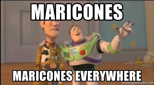 X, X Everywhere  - MARICONES MARICONES EVERYWHERE