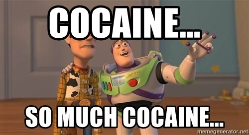 ORIGINAL TOY STORY - Cocaine... So much cocaine...