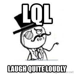 Feel Like A Sir - LQL laugh quite loudly