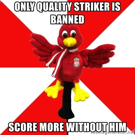 Liverpool Problems - ONLY QUALITY STRIKER IS BANNED SCORE MORE WITHOUT HIM