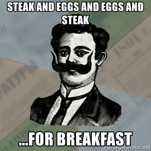 Old russian advisor - STEAK AND EGGS AND EGGS AND STEAK ...FOR BREAKFAST