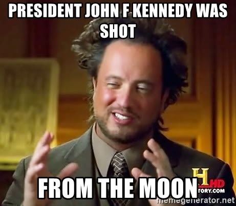 Ancient Aliens - president john f kennedy was shot from the moon