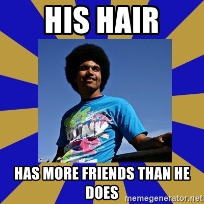 Afro Joel - his hair has more friends than he does