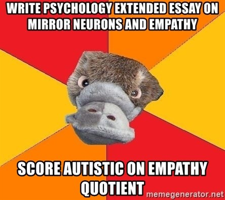 write psychology extended essay on mirror neurons and empathy  psychology student platypus write psychology extended essay on mirror neurons and empathy score autistic on