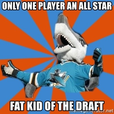 SJ Sharks Fail - only one player an all star fat kid of the draft