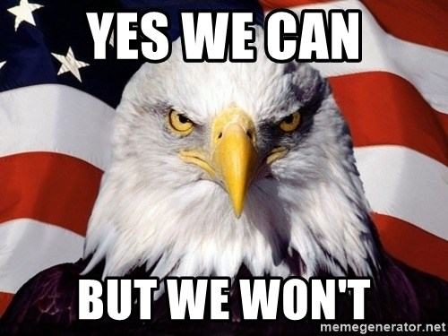 American Pride Eagle - Yes We CAN But we won't