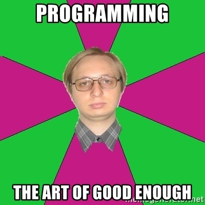 programming-the-art-of-good-enough.jpg