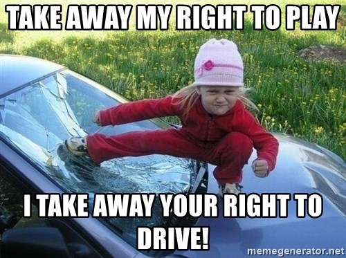 Angry Karate Girl - Take away my right to Play I take away your right to drive!