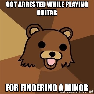 Pedobear - got arrested while playing guitar for fingering a minor