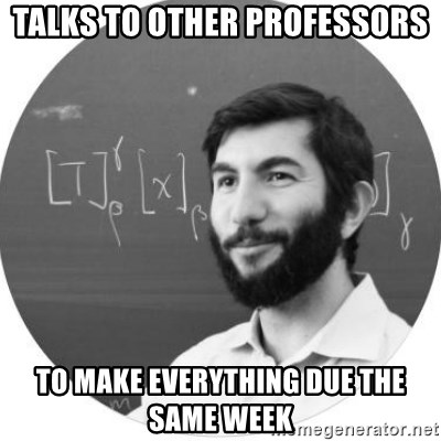 More Homework Mintchev - Talks to other professors To make everything due the same week