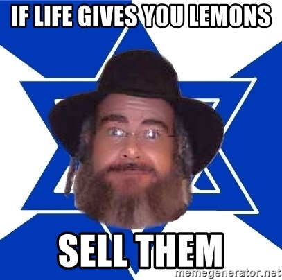 Advice Jew - if life gives you lemons sell them