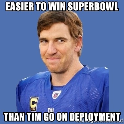 Eli troll manning - easier to win superbowl than tim go on deployment
