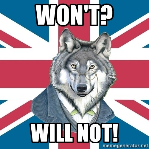 Sir Courage Wolf Esquire - WOn't? wIll nOt!