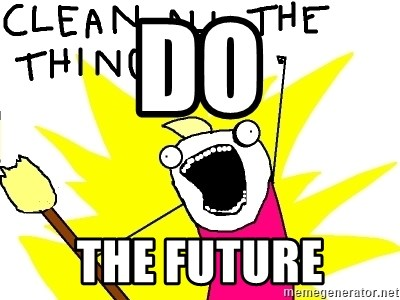 clean all the things - DO THE FUTURE