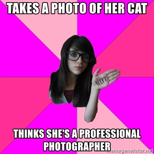 Idiot Nerd Girl - Takes a photo of her cat Thinks she's a professional photographer