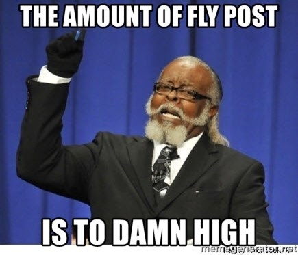 The tolerance is to damn high! - the amount of fly post is to damn high