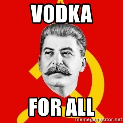 Stalin Says - vodka for all