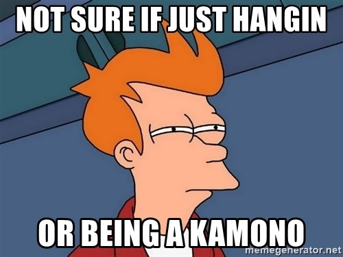 Futurama Fry - not sure if just hangin or being a kamono