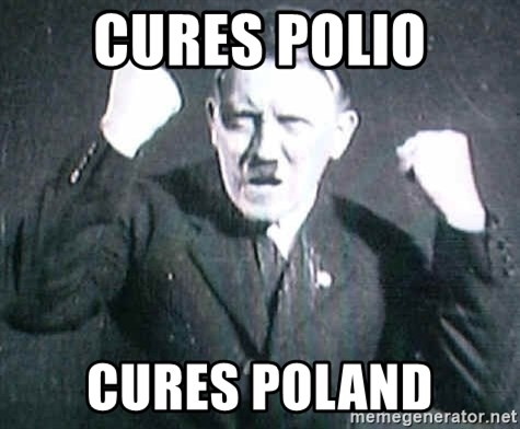 Successful Hitler - CURES POLIO CURES POLAND