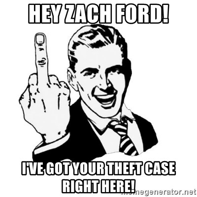 middle finger - Hey zach ford! I've got your theft case right here!