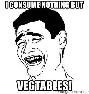 Asian Troll Face - i consume nothing but vegtables!