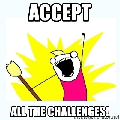 All the things - Accept ALL THE CHALLENGES!