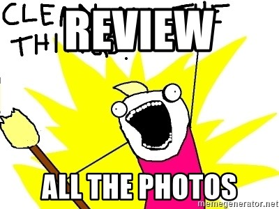 clean all the things - Review  all the photos