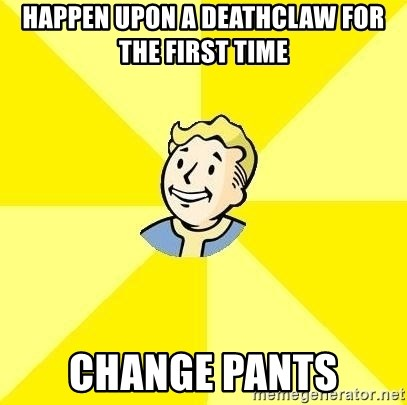 Fallout 3 - happen upon a deathclaw for the first time change pants