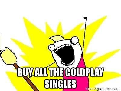 X ALL THE THINGS - buy all the coldplay singles
