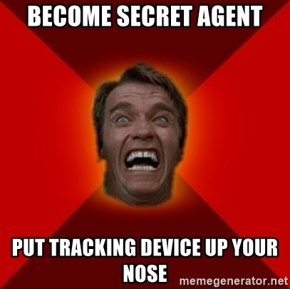 Angry Arnold - Become secret agent put tracking device up your nose
